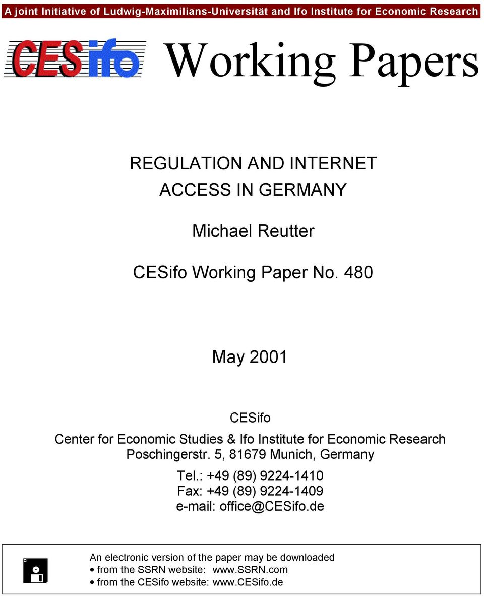 480 May 2001 CESifo Center for Economic Studies & Ifo Institute for Economic Research Poschingerstr. 5, 81679 Munich, Germany Tel.