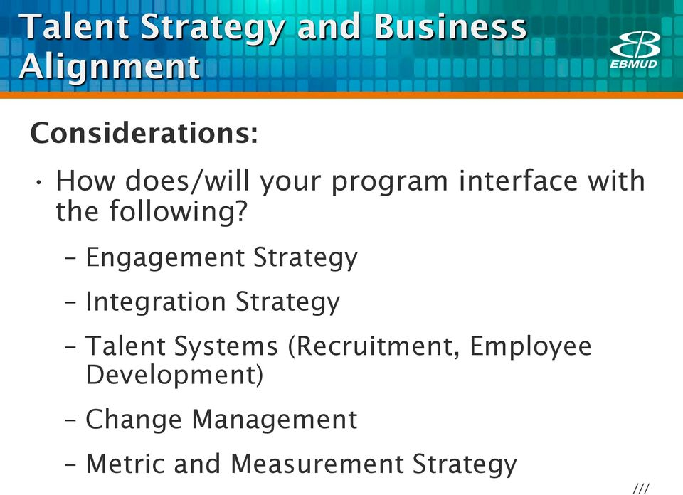 Engagement Strategy Integration Strategy Talent Systems