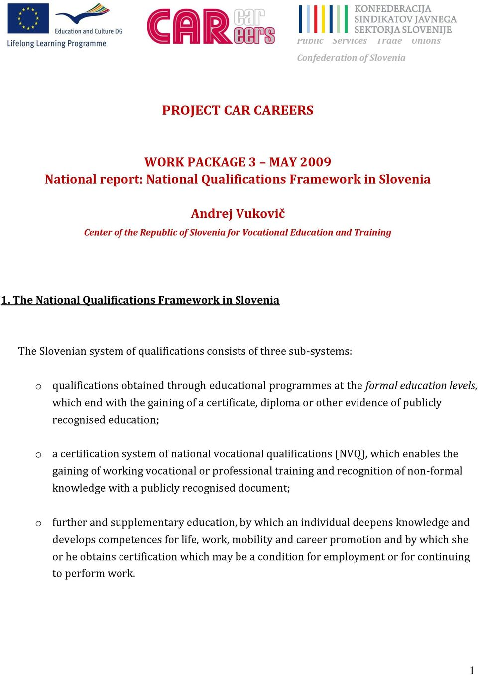 PROJECT CAR CAREERS  WORK PACKAGE 3 MAY 2009 National report