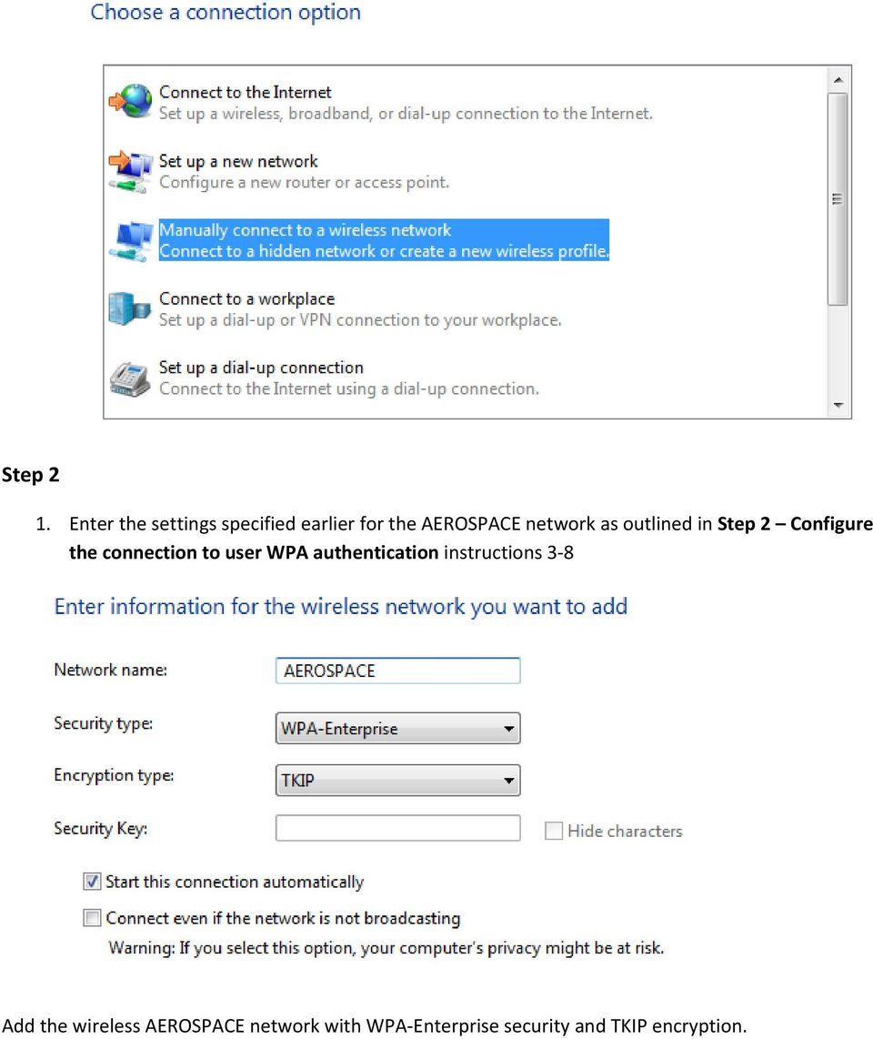 network as outlined in Step 2 Configure the connection to