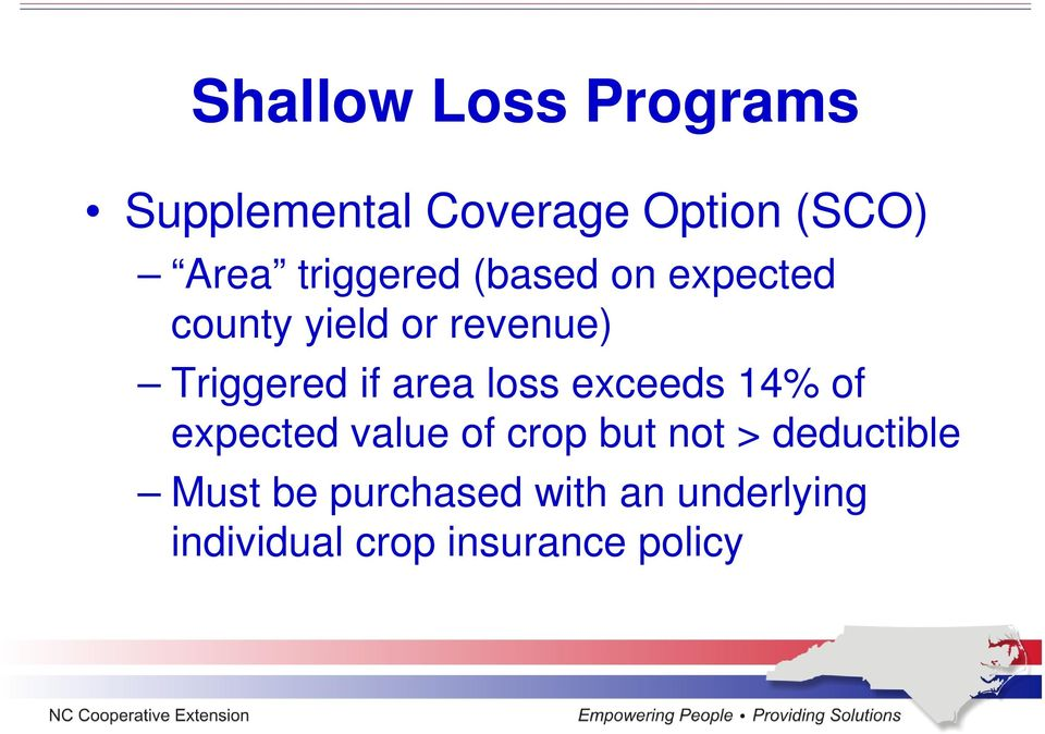 area loss exceeds 14% of expected value of crop but not >