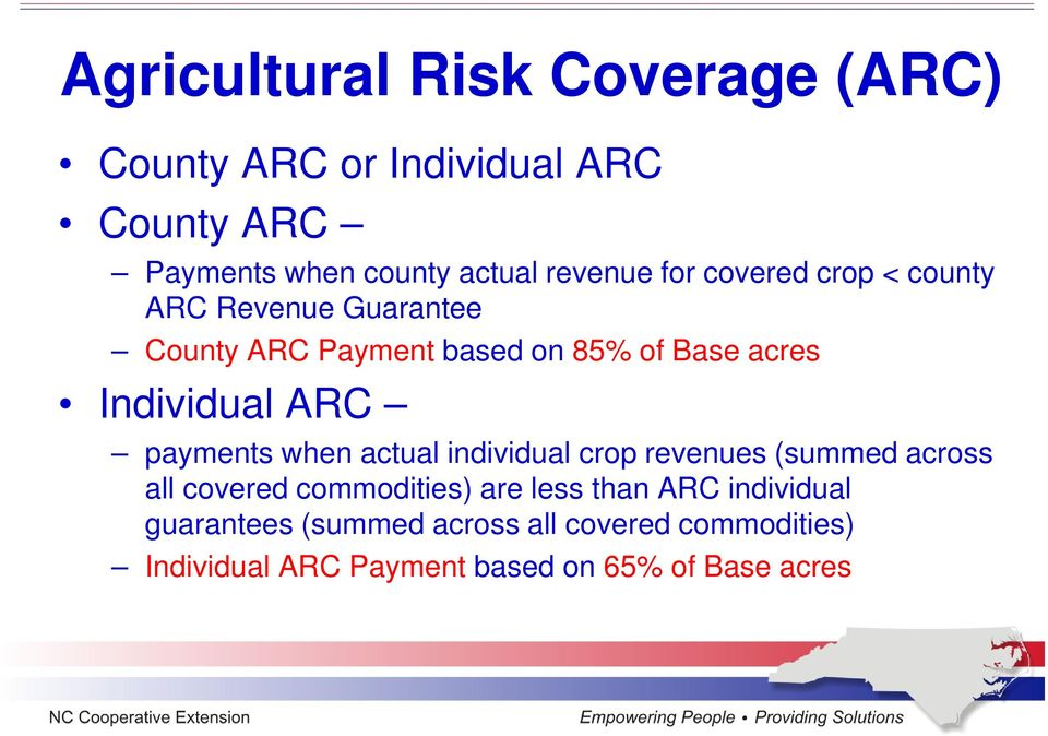 payments when actual individual crop revenues (summed across all covered commodities) are less than ARC