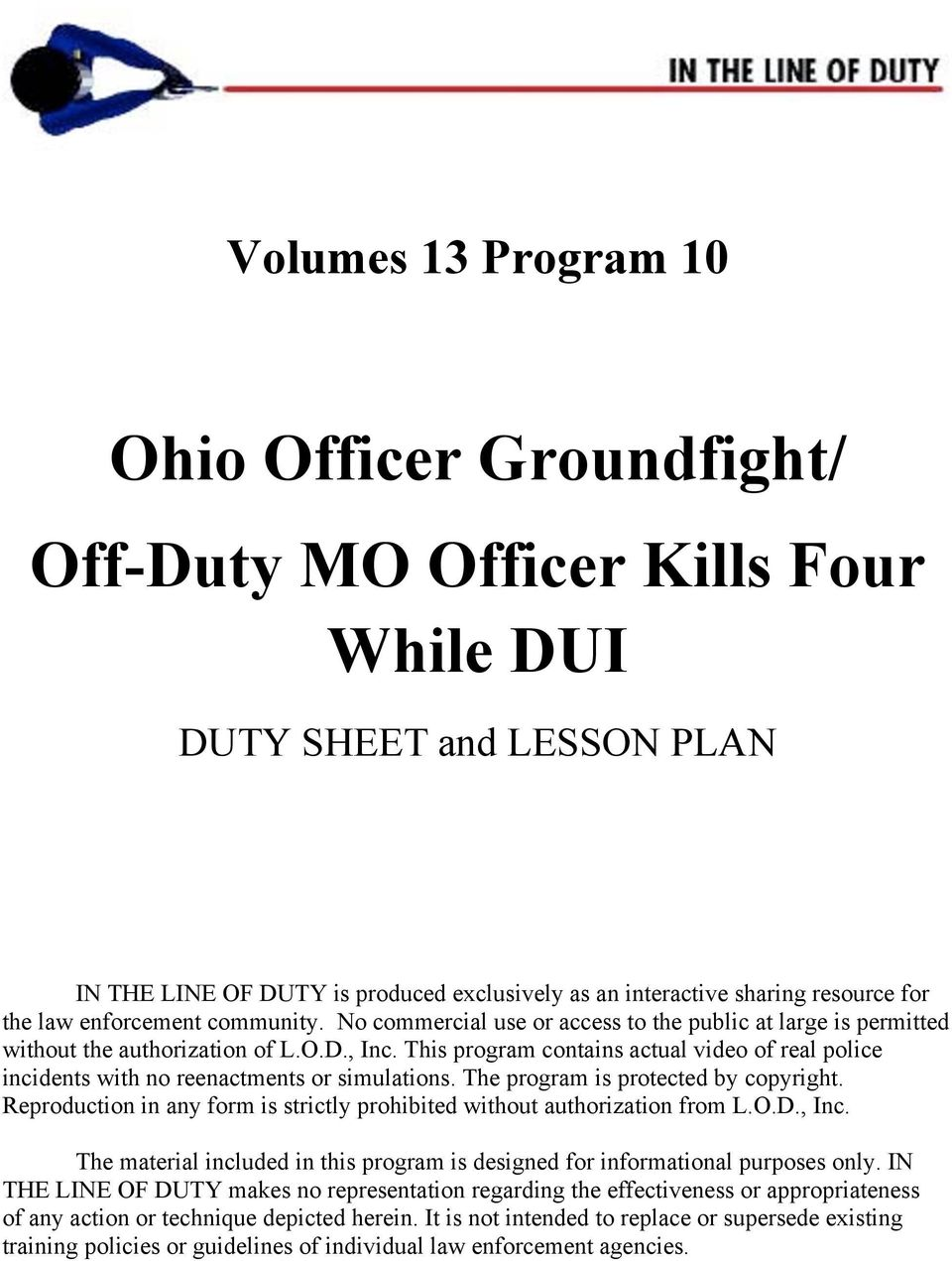 Ohio Officer Groundfight/ Off-Duty MO Officer Kills Four