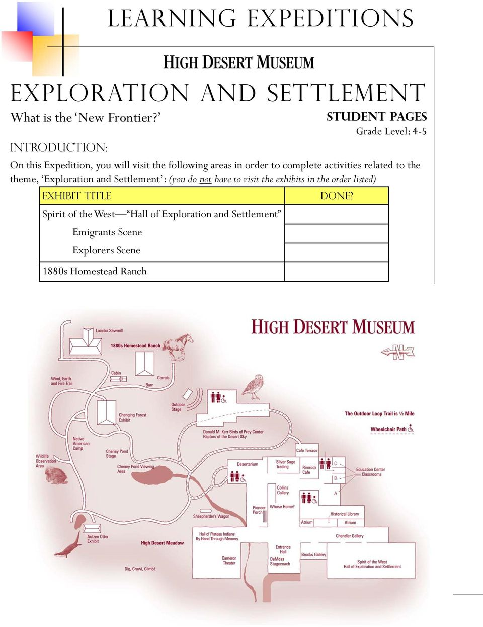 to complete activities related to the theme, Exploration and Settlement : (you do not have to visit the