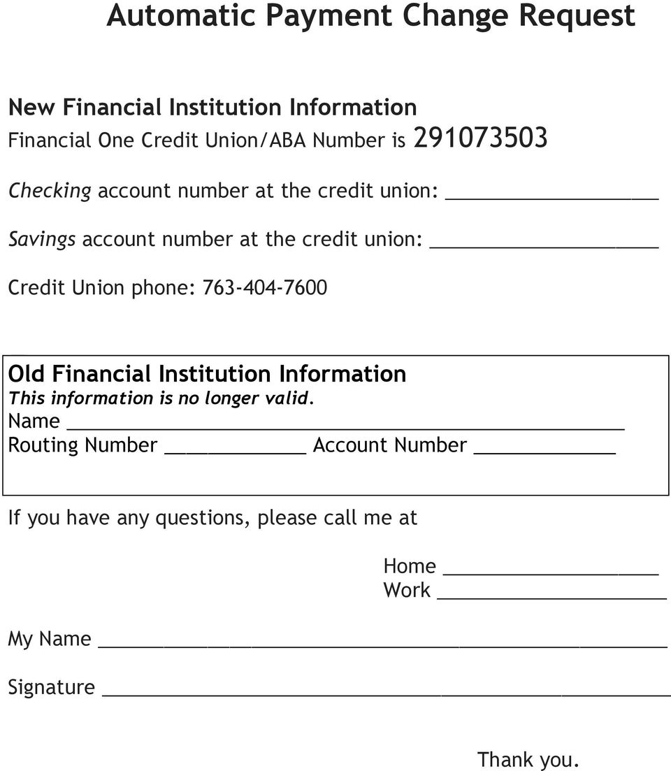 Union phone: 763-404-7600 Old Financial Institution Information This information is no longer valid.