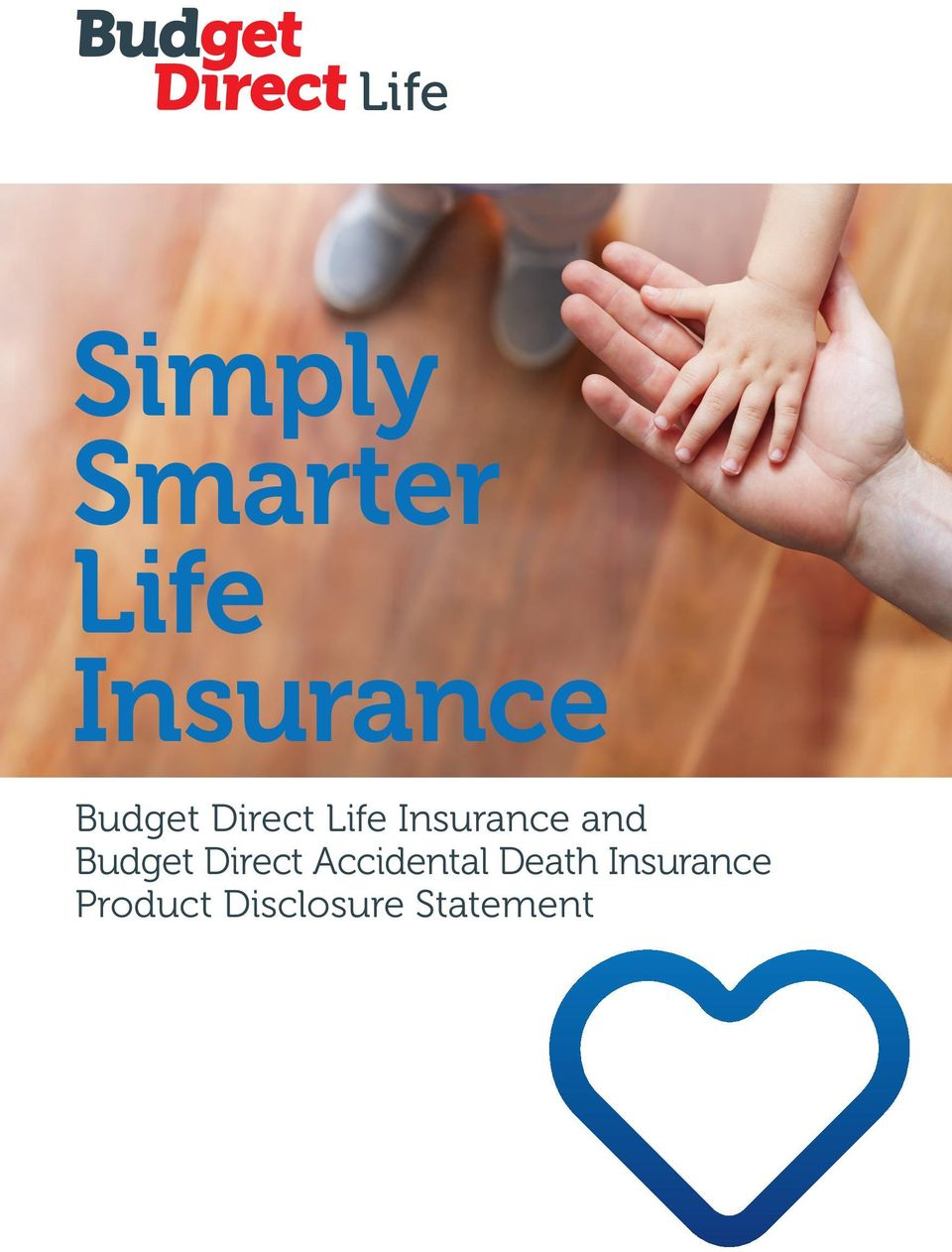 Budget Direct Accidental Death