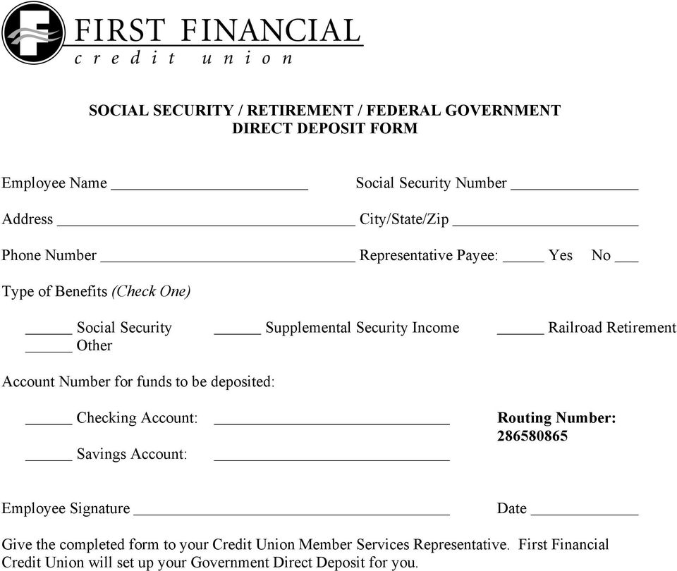Railroad Retirement Other for funds to be deposited: Savings Account: Employee Signature Give the completed form to