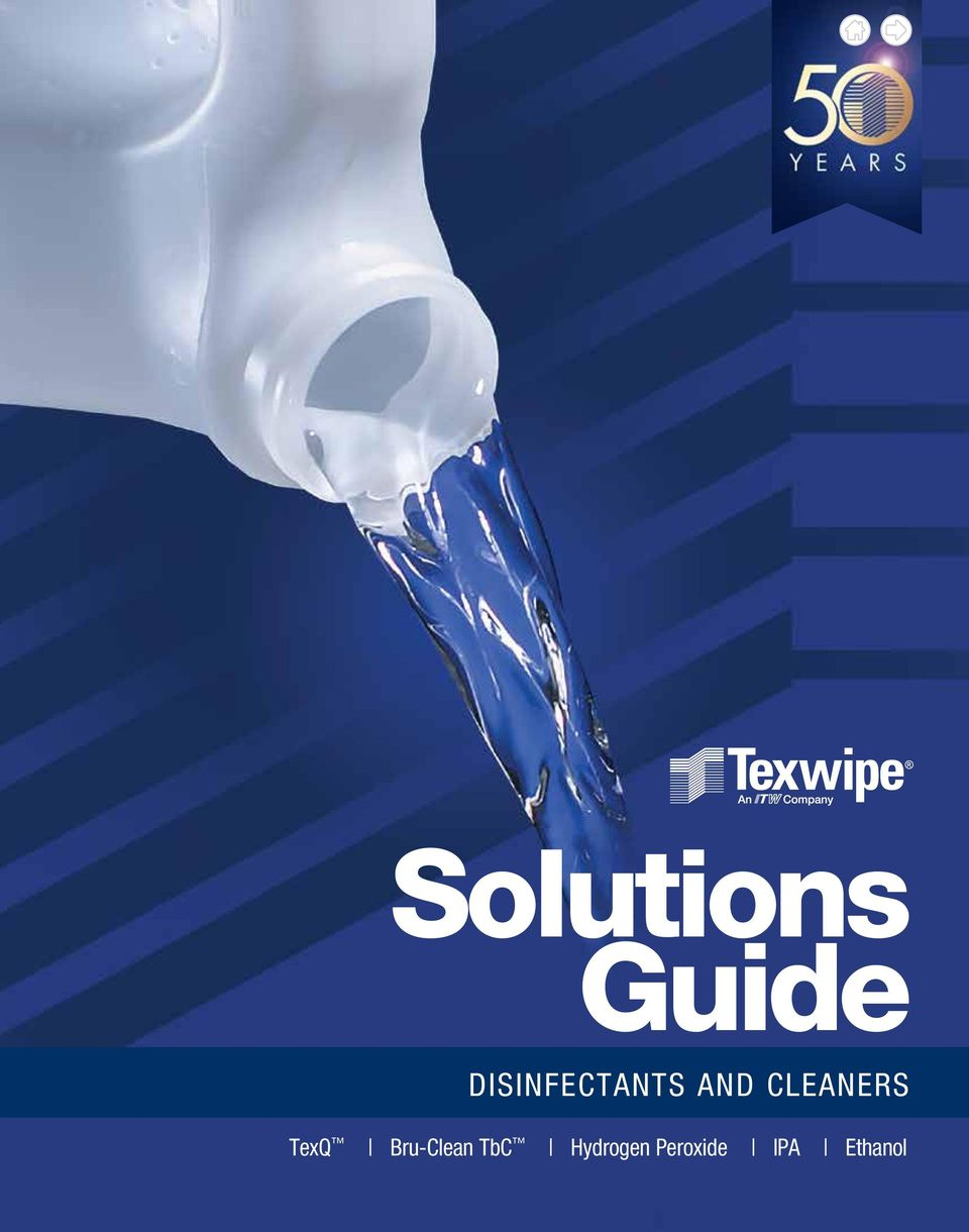 Solutions Guide DISINFECTANTS AND CLEANERS  TexQ Bru-Clean TbC