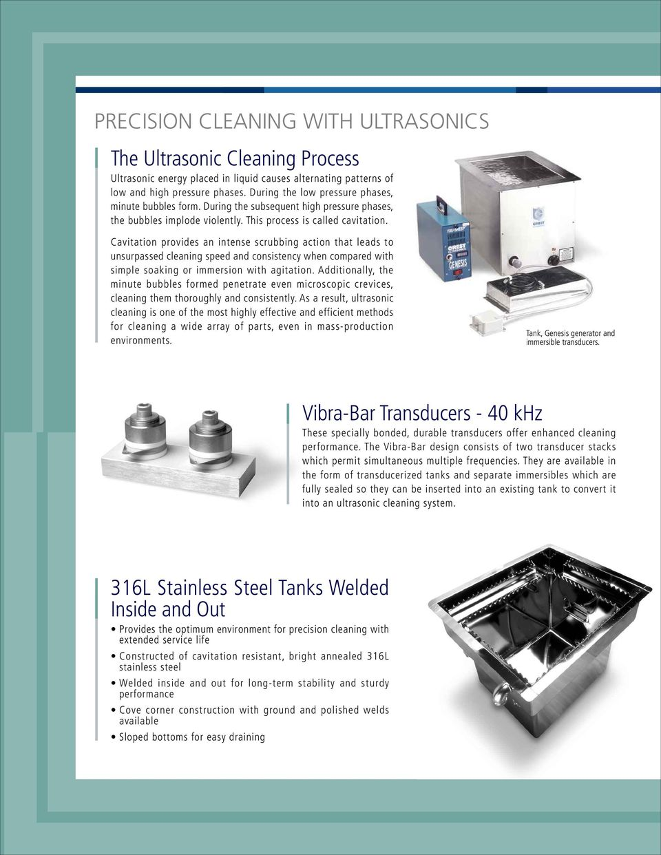 Ultrasonic Tanks Generators Immersible And Push Pull Transducers Specification Of Generator Circuit Pcb Type Cavitation Provides An Intense Scrubbing Action That Leads To Unsurpassed Cleaning Speed Consistency When Compared
