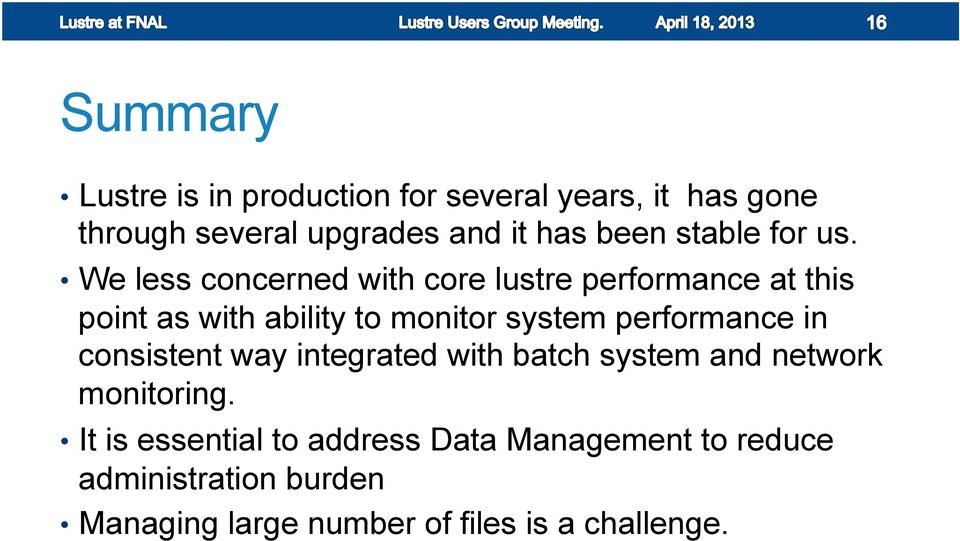 We less concerned with core lustre performance at this point as with ability to monitor system
