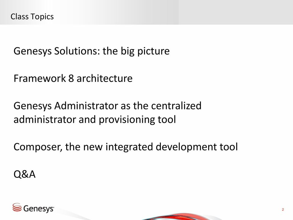 Genesys Core Applications Positioning and Architecture  Vittorio