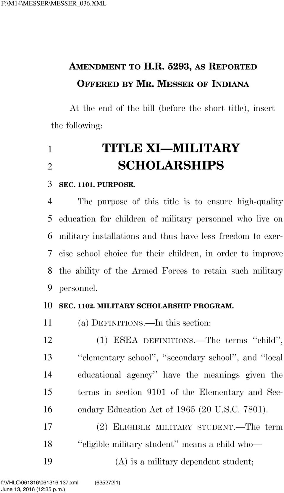 exercise school choice for their children, in order to improve the ability of the Armed Forces to retain such military personnel. SEC. 0. MILITARY SCHOLARSHIP PROGRAM. (a) DEFINITIONS.