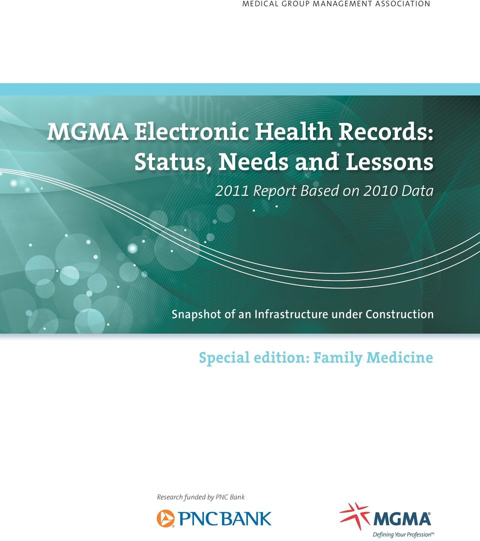 MGMA Electronic Health Records: Status, Needs and Lessons - PDF