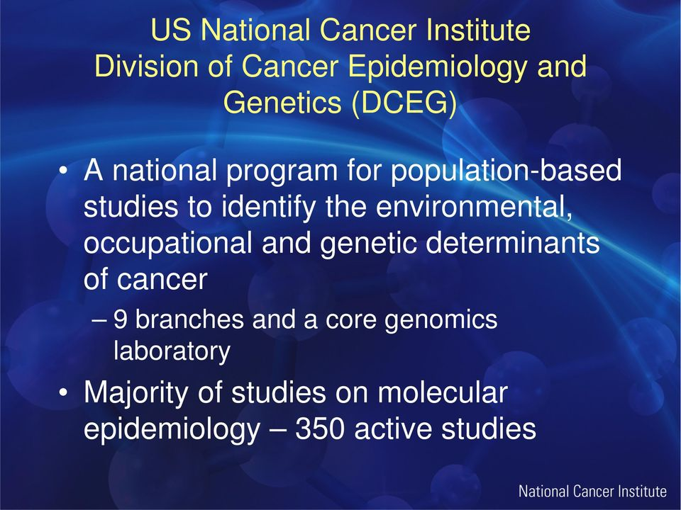 environmental, occupational and genetic determinants of cancer 9 branches and