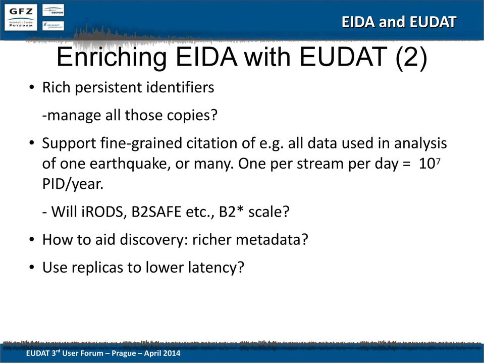 Enriching the EIDA seismic data archive with EUDAT services