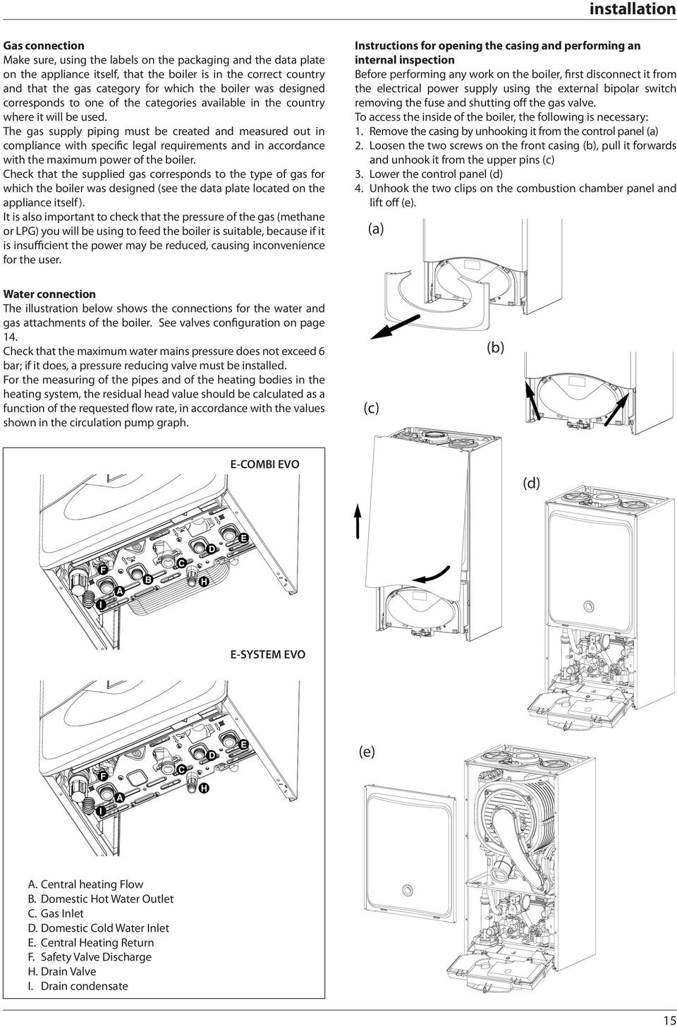 E Combi Evo System Pdf 300 Wiring Diagram The Gas Supply Piping Must Be Created And Measured Out In Compliance With Specific Legal Requirements