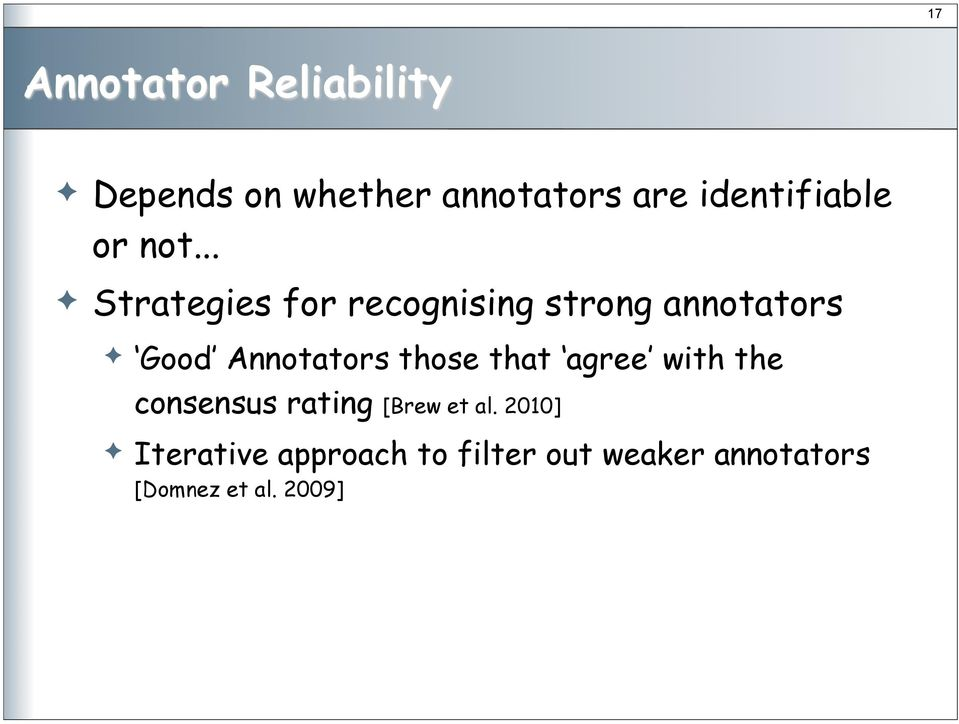 ..! Strategies for recognising strong annotators!