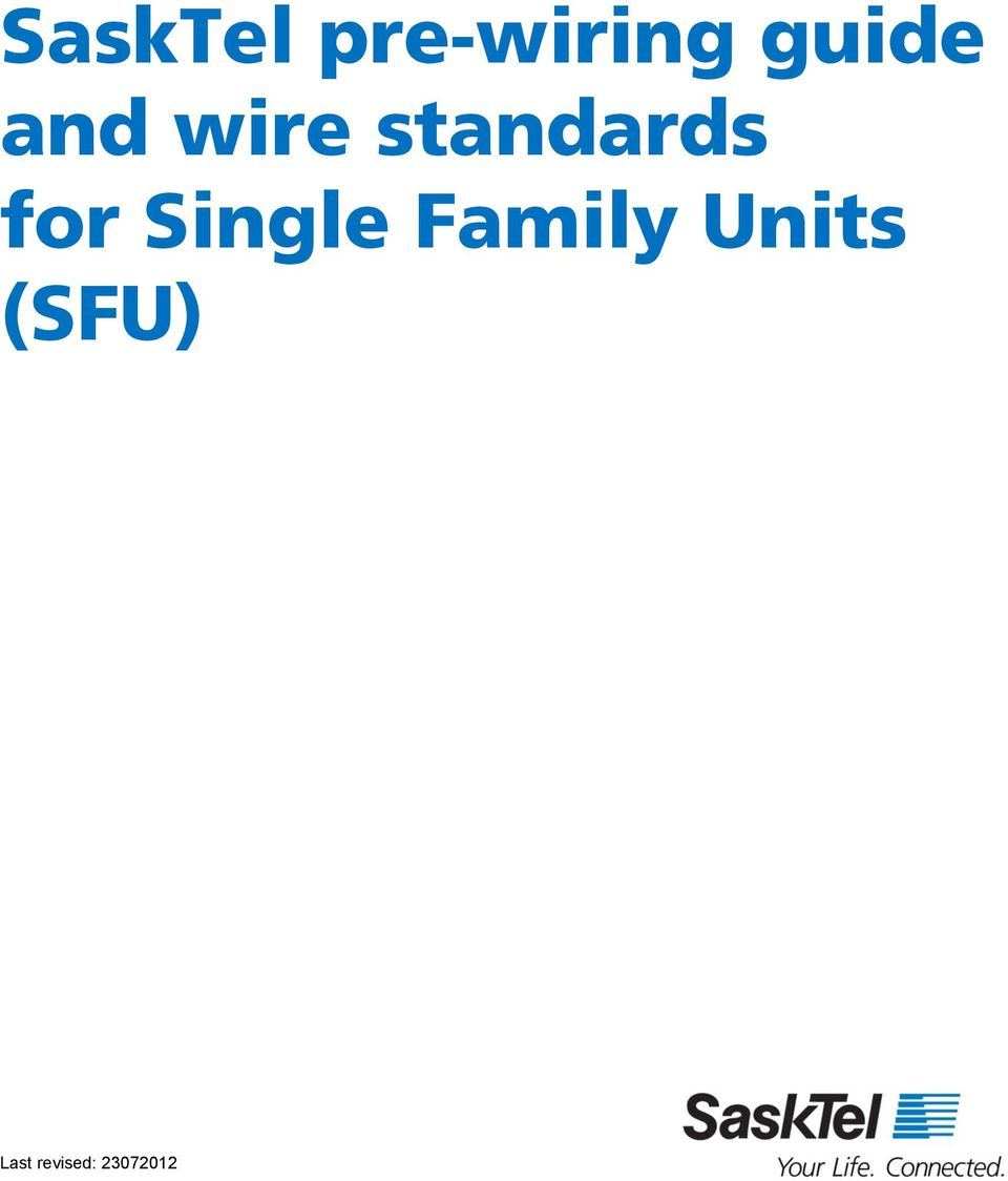 SaskTel pre-wiring guide and wire standards for Single