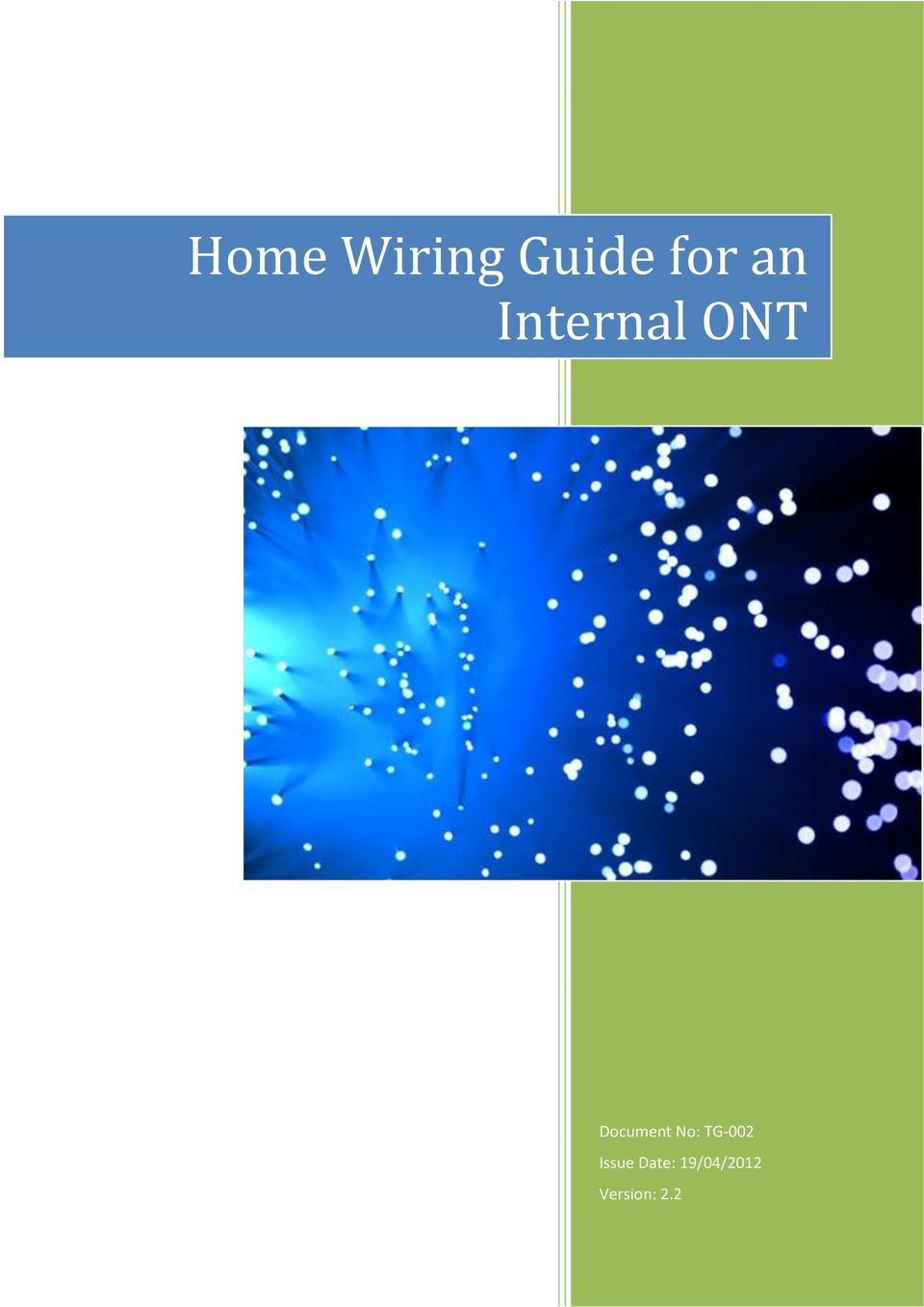 Home Wiring Guide For An Internal Ont Pdf Works Telford Tg 002 Issue Date