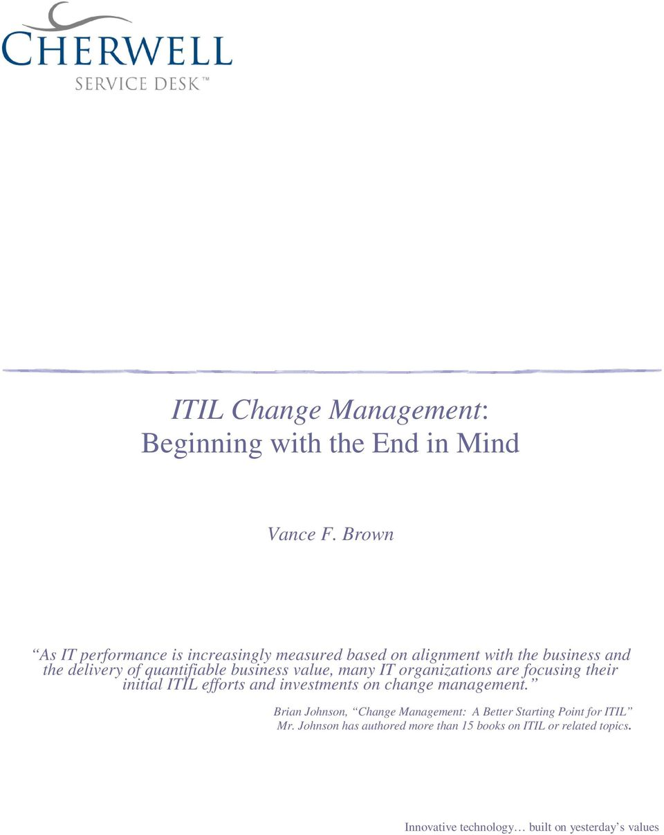 Itil Change Management Beginning With The End In Mind Pdf