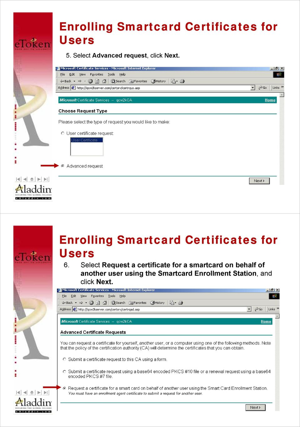 Enrolling Smartcard Certificates for Users 6.