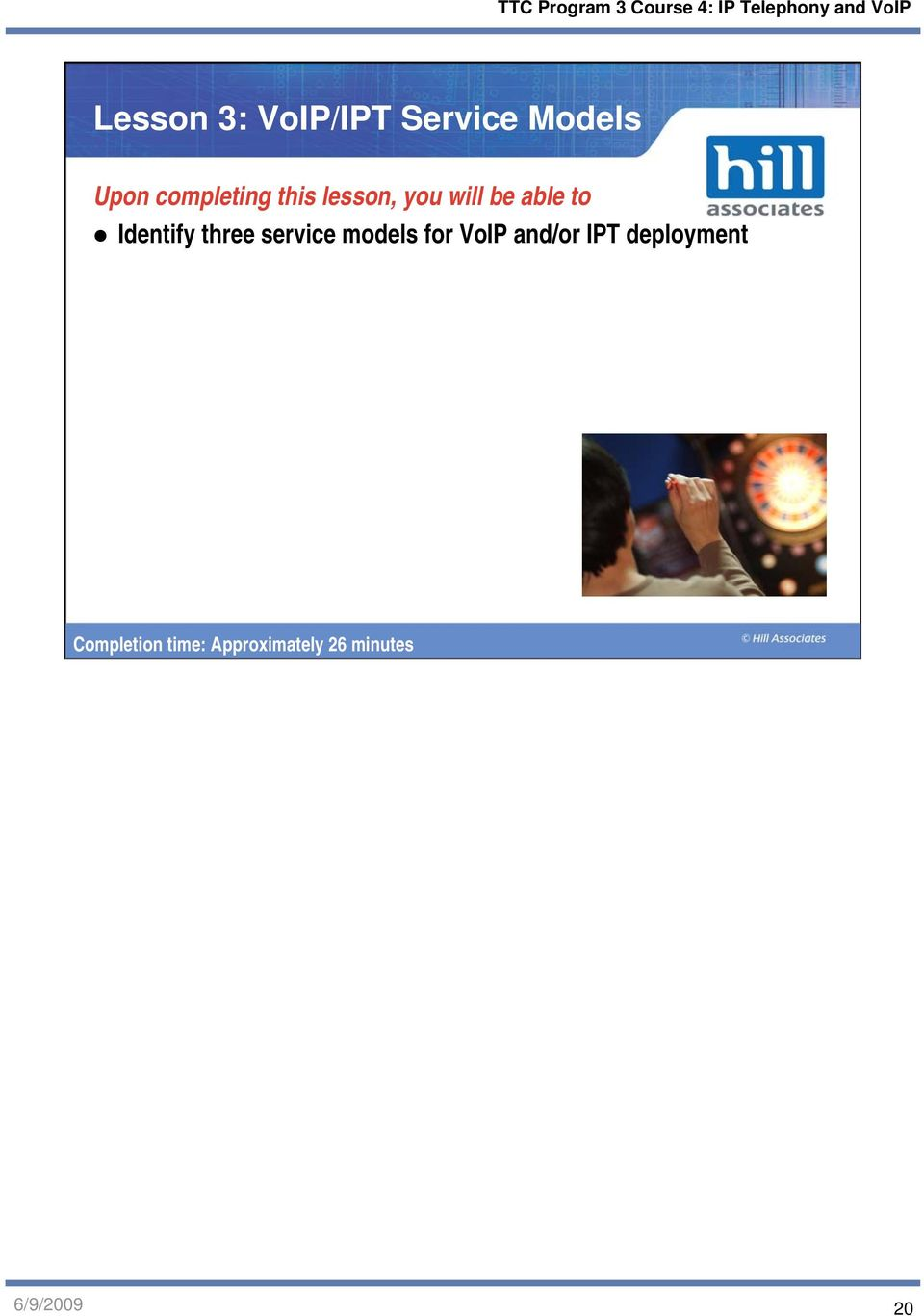 service models for VoIP and/or IPT deployment