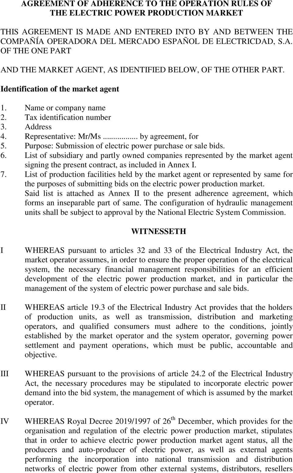 Representative: Mr/Ms... by agreement, for 5. Purpose: Submission of electric power purchase or sale bids. 6.