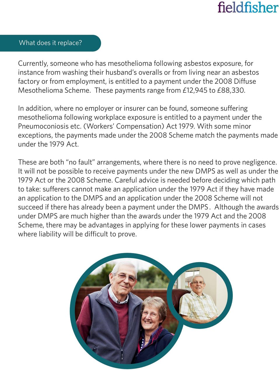 payment under the 2008 Diffuse Mesothelioma Scheme. These payments range from 12,945 to 88,330.