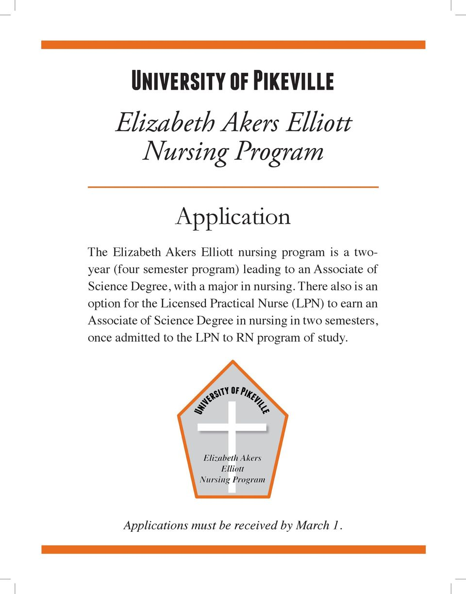 There also is an option for the Licensed Practical Nurse (LPN) to earn an Associate of Science Degree in