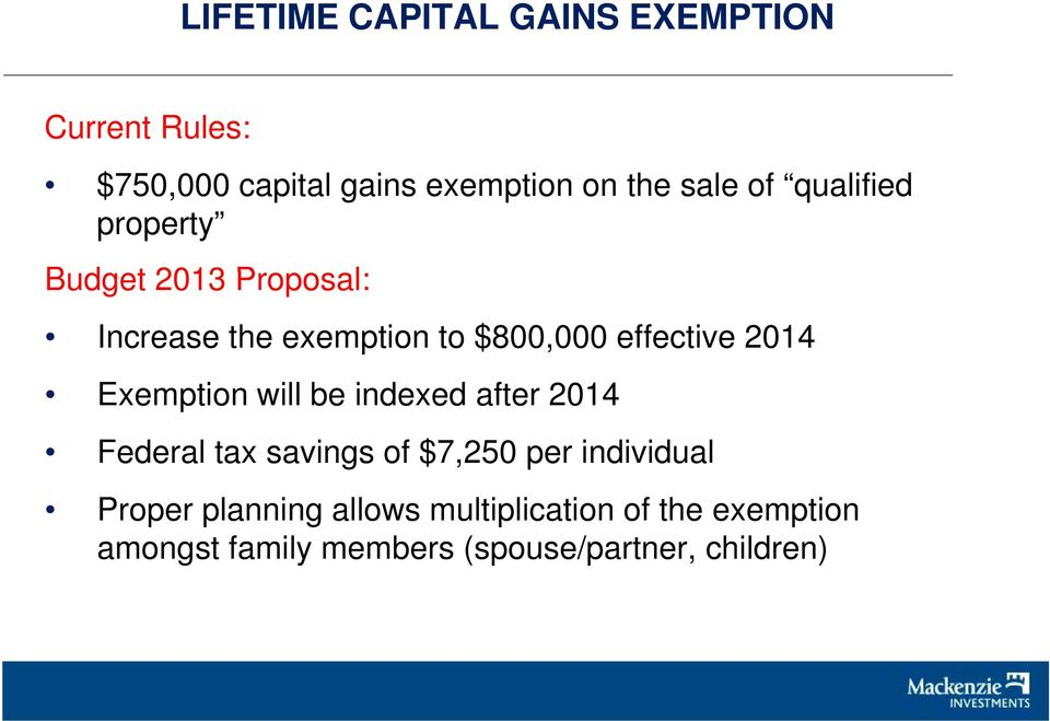 Exemption will be indexed d after 2014 Federal tax savings of $7,250 per individual Proper