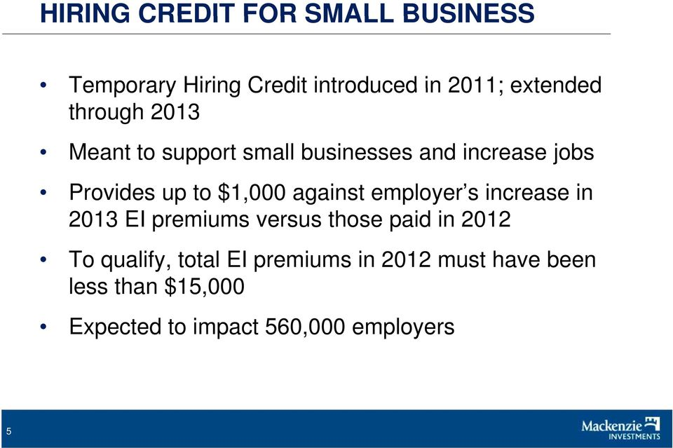 against employer s increase in 2013 EI premiums versus those paid in 2012 To qualify,