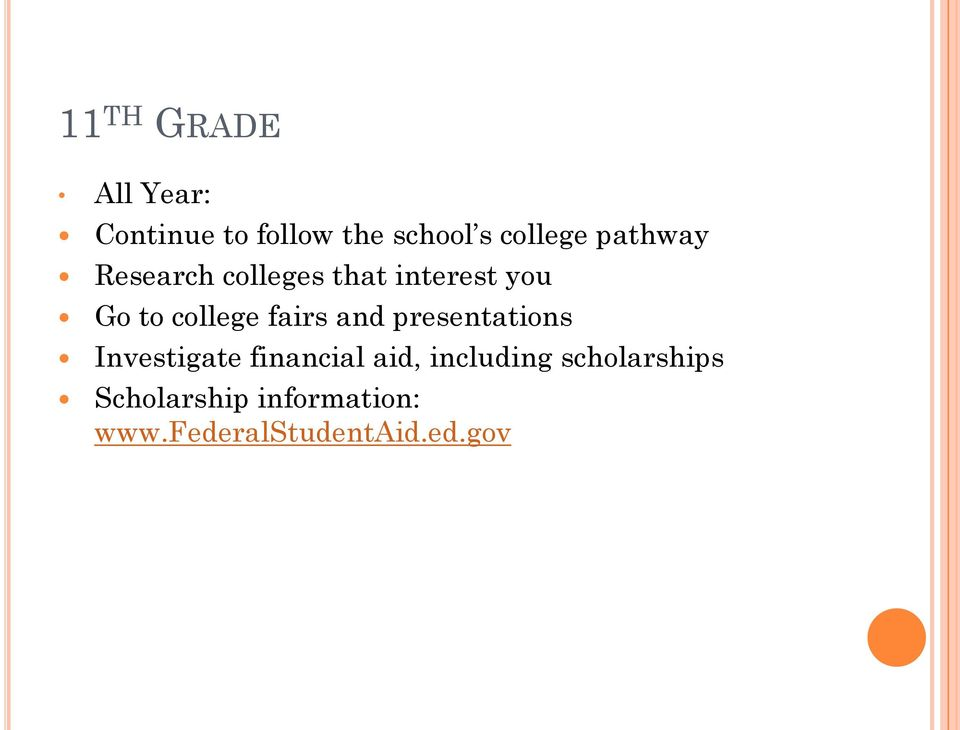 fairs and presentations Investigate financial aid, including