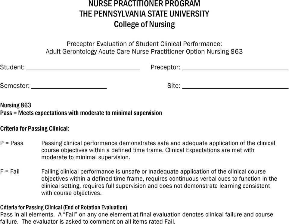 adequate application of the clinical course objectives within a defined time frame. Clinical Expectations are met with moderate to minimal supervision.