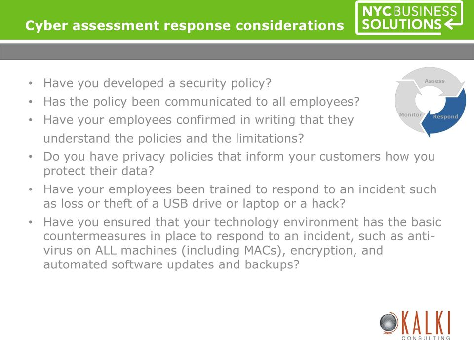 Do you have privacy policies that inform your customers how you protect their data?