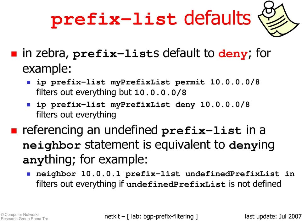 everything referencing an undefined prefix-list in a neighbor statement is equivalent to denying anything; for