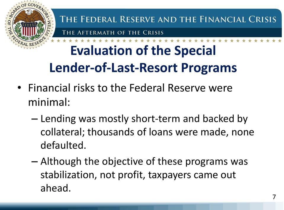 collateral; thousands of loans were made, none defaulted.