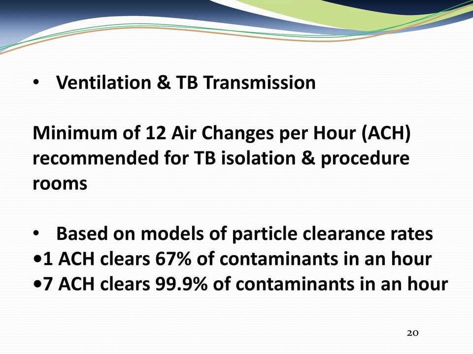 on models of particle clearance rates 1 ACH clears 67% of