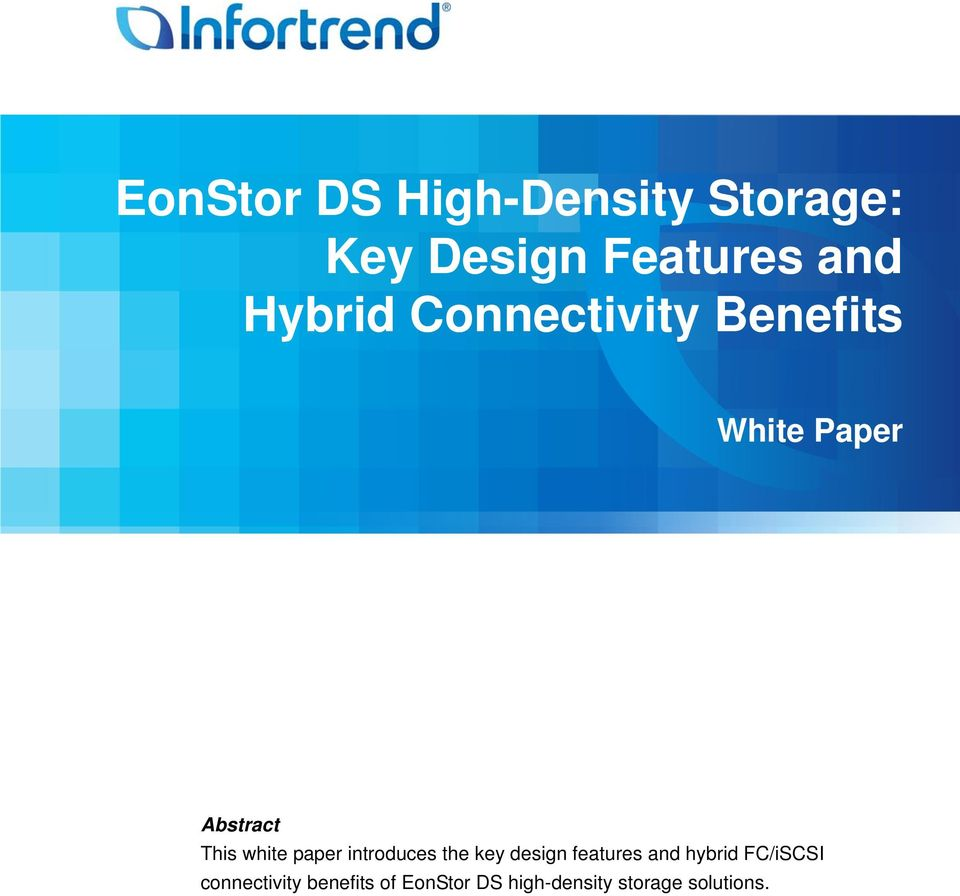 paper introduces the key design features and hybrid FC/iSCSI