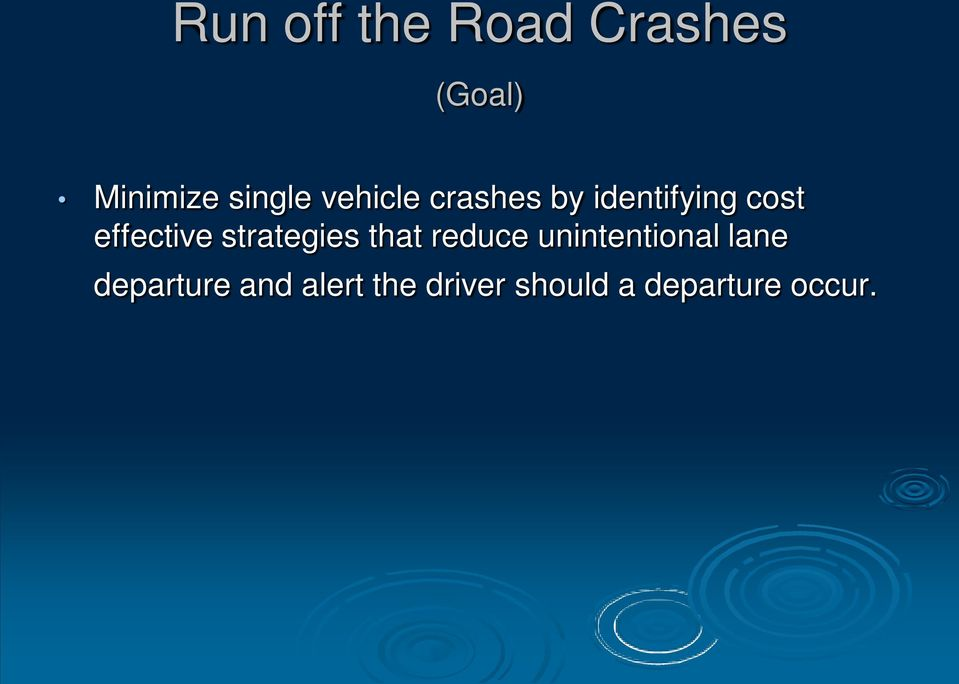 strategies that reduce unintentional lane