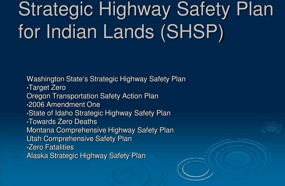 of Idaho Strategic Highway Safety Plan Towards Zero Deaths Montana Comprehensive Highway