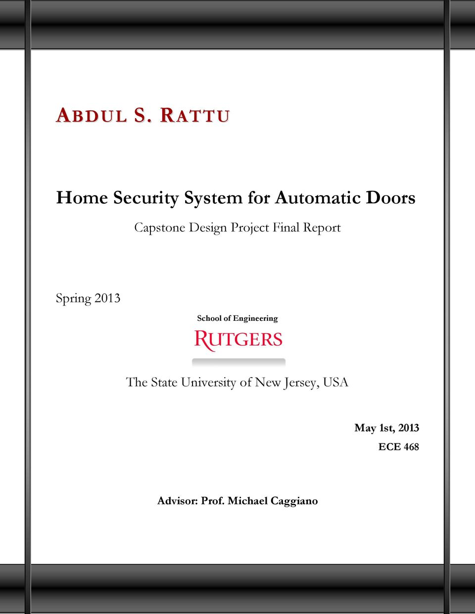 Home Security System For Automatic Doors Pdf Door Guard Knob Alarm Circuit Electronic Projects Circuits Capstone Design Project Final Report Spring 2013