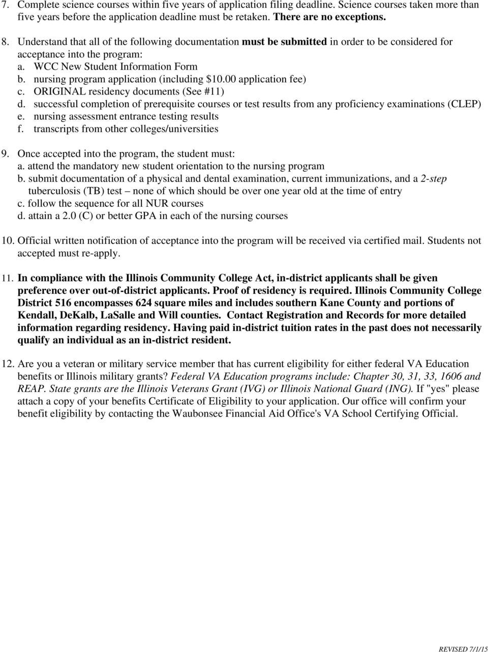 nursing program application (including $10.00 application fee) c. ORIGINAL residency documents (See #11) d.
