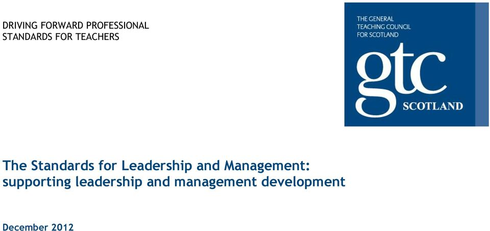 Leadership and Management: supporting