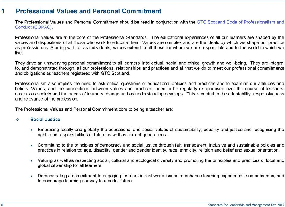 Values are complex and are the ideals by which we shape our practice as professionals.