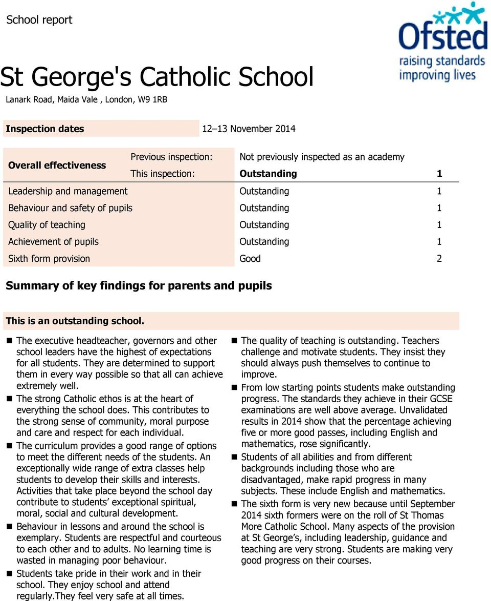 form provision Good 2 Summary of key findings for parents and pupils This is an outstanding school.
