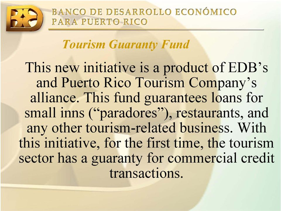 The Bank s Role on Sustainable Tourism Development  By