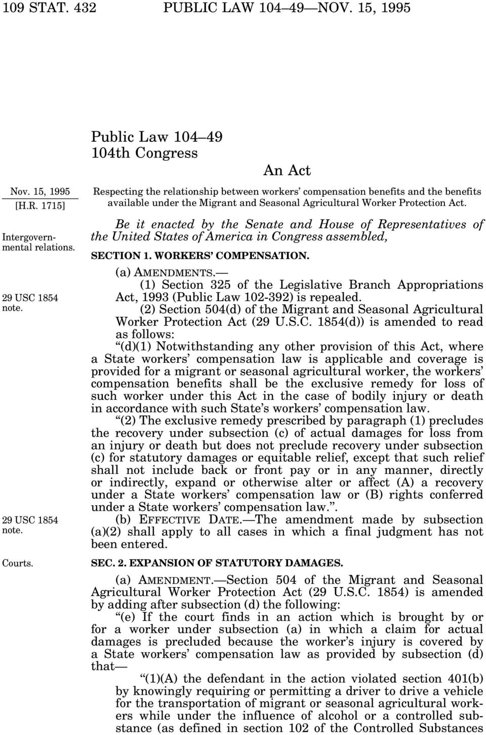 Be it enacted by the Senate and House of Representatives of the United States of America in Congress assembled, SECTION 1. WORKERS COMPENSATION. (a) AMENDMENTS.