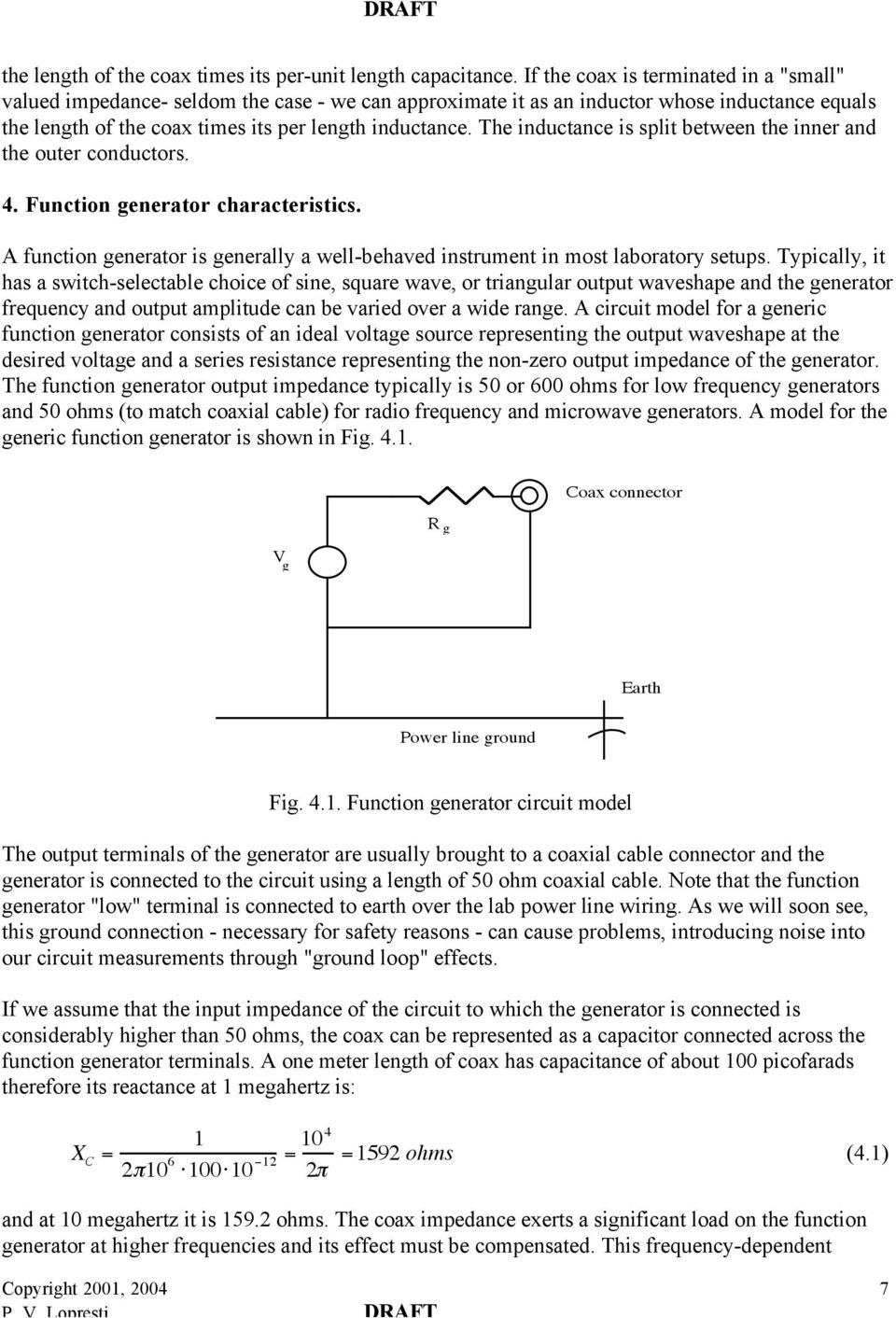 Draft University Of Pennsylvania Moore School Electrical Frequencydependent Circuits The Inductance Is Split Between Inner And Outer Conductors 4 Function Generator
