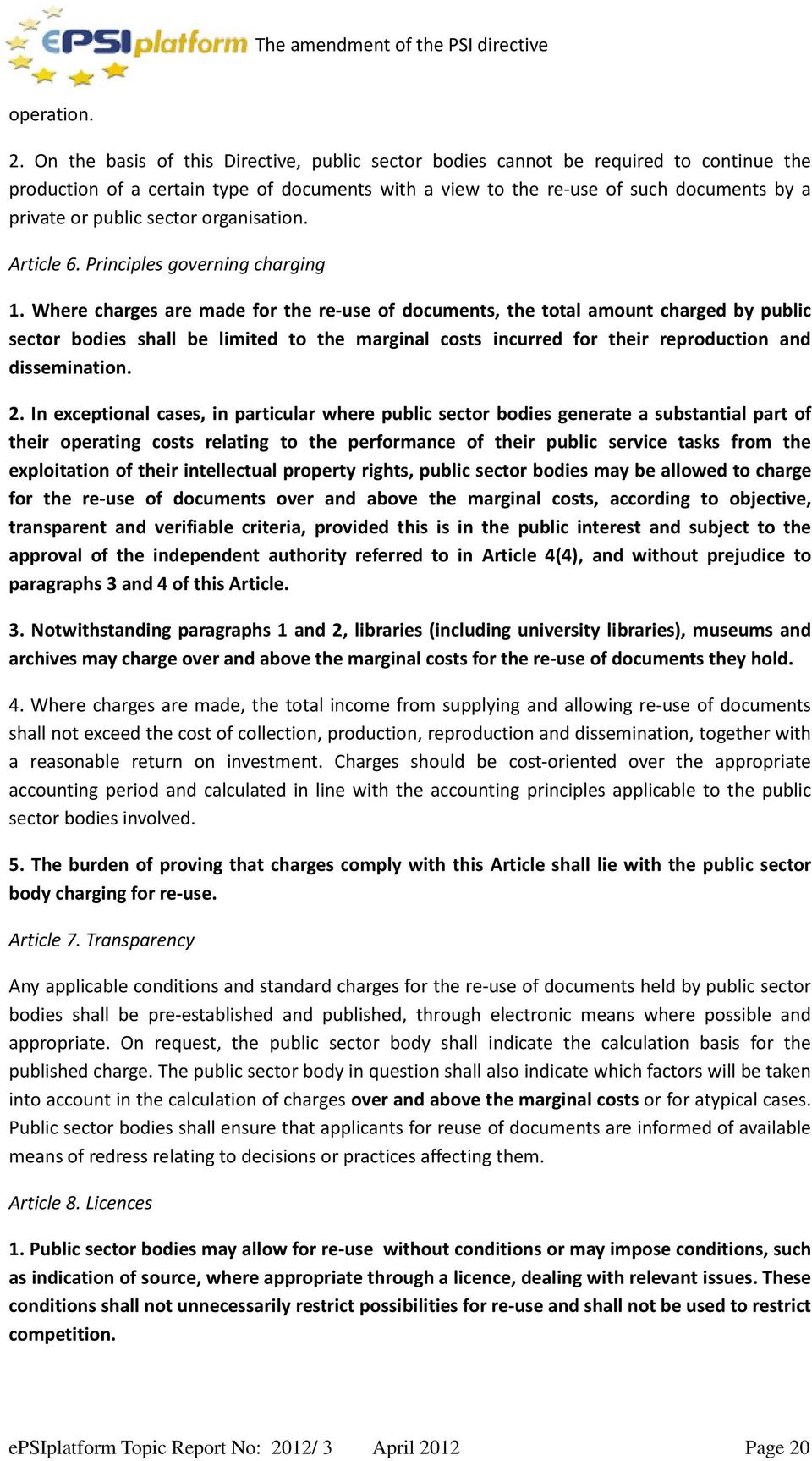 sector organisation. Article 6. Principles governing charging 1.