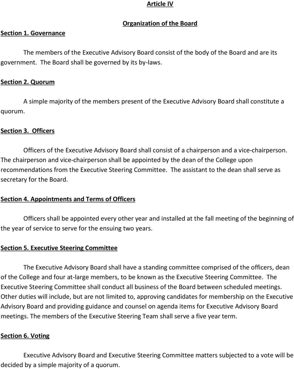 Officers Officers of the Executive Advisory Board shall consist of a chairperson and a vice-chairperson.